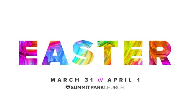 imagesevents27834Easter-main-promo-graphic-summit-park-church-jpg.jpe