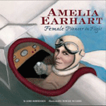 Amelia Earhart: Female Pioneer in Flight