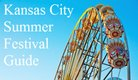 Our calendar of Festivals and Fairs in the Kansas City area, all summer long!!