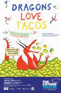 coterie-dragons-love-tacos-poster-595x900-05.20.2021.jpg