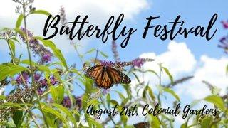 butterflyfestvialcolonial.jpg