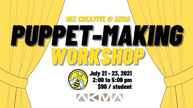 2021 July - Bee Creative Puppet Workshop banner (2).jpg
