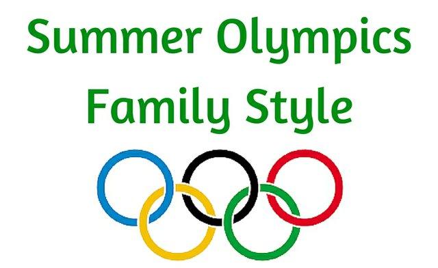 SummerOlympicsFamilyStyle.jpg.jpe