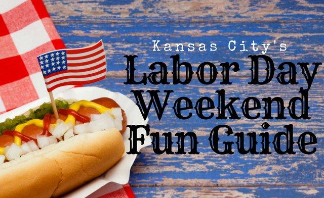Kansas City S Labor Day Weekend Fun Guide Kc Parent Magazine